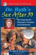 Dr. Ruth's Sex After 50, Ruth K.Westheimer