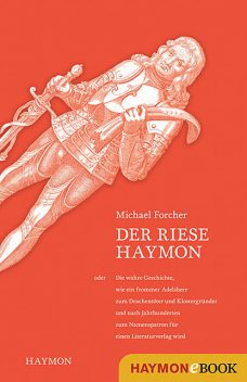 Der Riese Haymon, Michael Forcher
