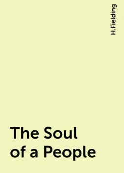 The Soul of a People, H.Fielding
