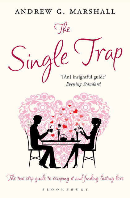 The Single Trap, Andrew G Marshall