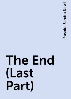 The End (Last Part), Puspita Sandra Dewi