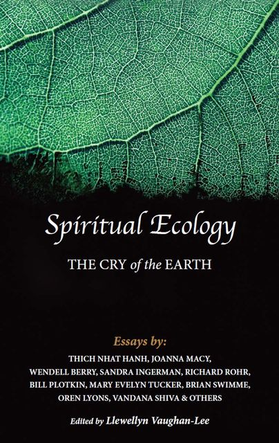 Spiritual Ecology, Thich Nhat Hanh