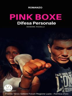 PINK BOXE Difesa personale, Isadora Pacelli