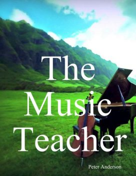 The Music Teacher, Peter Anderson