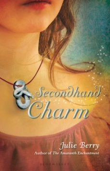 Secondhand Charm, Julie Berry