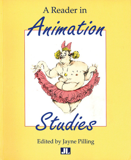 A Reader In Animation Studies, Jayne Pilling