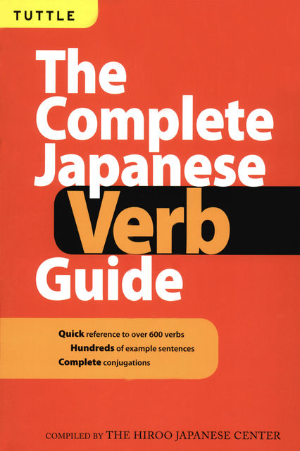Complete Japanese Verb Guide, Hiroo Japanese Center