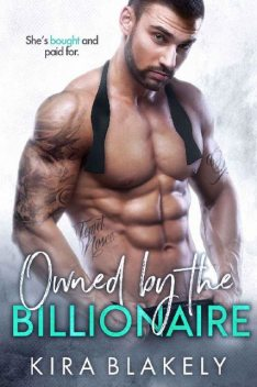 Owned by the Billionaire, Kira Blakely