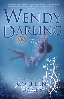 Wendy Darling, Colleen Oakes