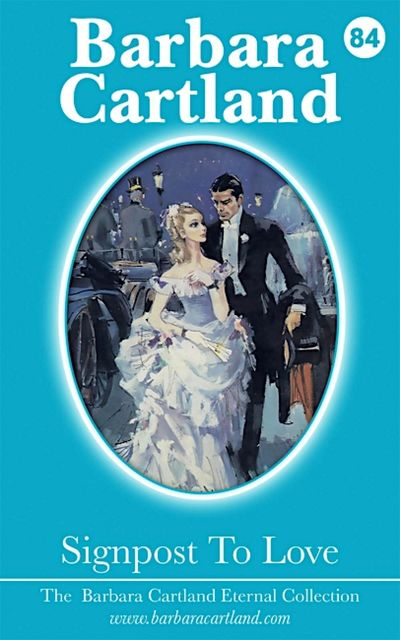 Signpost To Love, Barbara Cartland