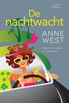 De nachtwacht, Anne West