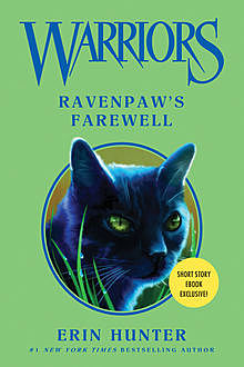 Warriors: Ravenpaw's Farewell, Erin Hunter