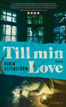 To my Love, Karin Aspenström