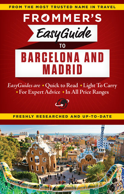 Frommer's EasyGuide to Barcelona and Madrid, Patricia Harris, David Lyon