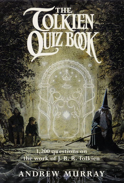 The Tolkien Quiz Book, Andrew Murray