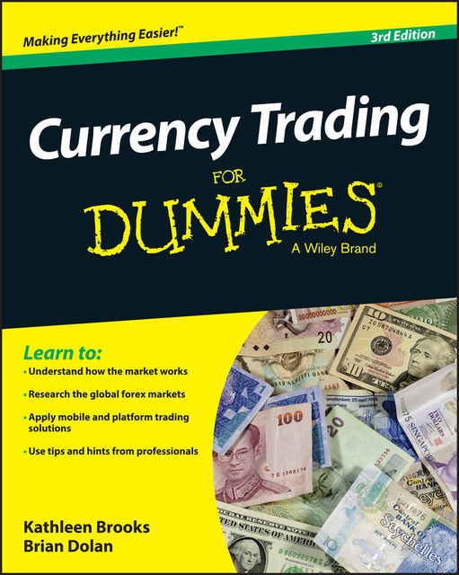 Currency Trading For Dummies, Brian Dolan, Kathleen Brooks