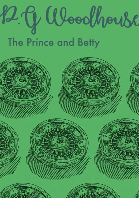 The Prince and Betty, P. G. Wodehouse
