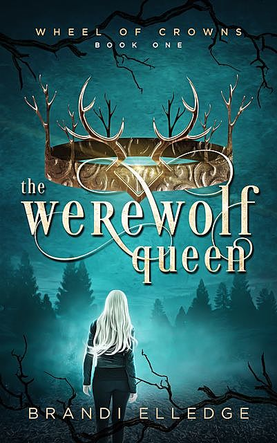 The Werewolf Queen, Brandi Elledge