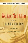 We Are Not Alone, James Hilton
