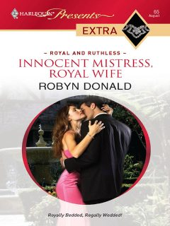 Innocent Mistress, Royal Wife, Robyn Donald