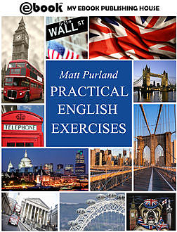 Practical English Exercises, Matt Purland
