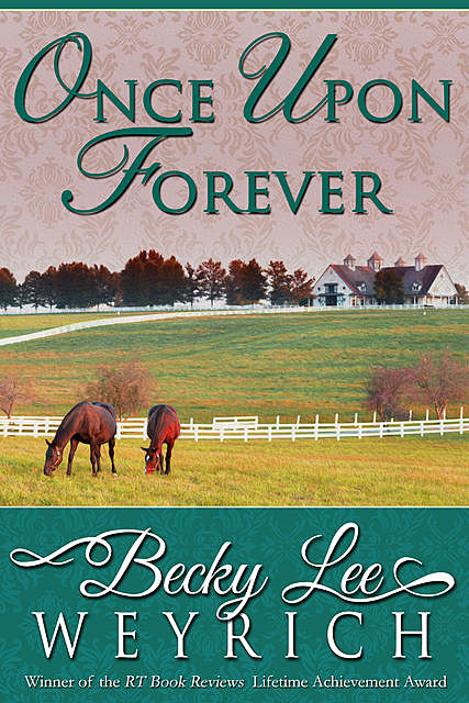 Once Upon Forever, Becky Lee Weyrich