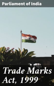Trade Marks Act, 1999, Parliament of India