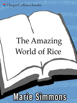 The Amazing World of Rice, Marie Simmons