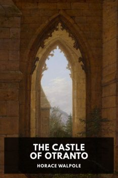 The Castle of Otranto, Horace Walpole