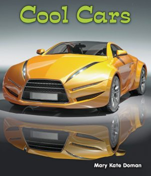 Cool Cars, Mary Kate Doman