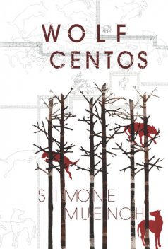 Wolf Centos, Simone Muench