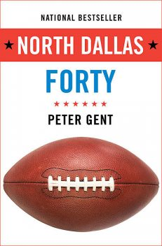North Dallas Forty, Peter Gent