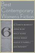 The Best Contemporary Women's Fiction, Elizabeth Benedict, Nicole Mones, Maggie O'Farrell, Jenna Blum, Molly Gloss