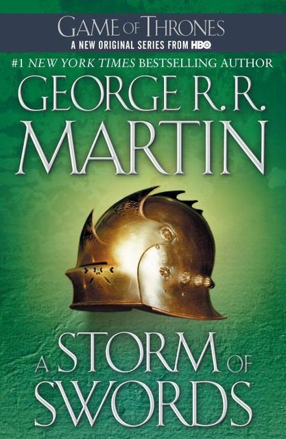 A Storm of Swords: A Song of Ice and Fire: Book Three, George Martin