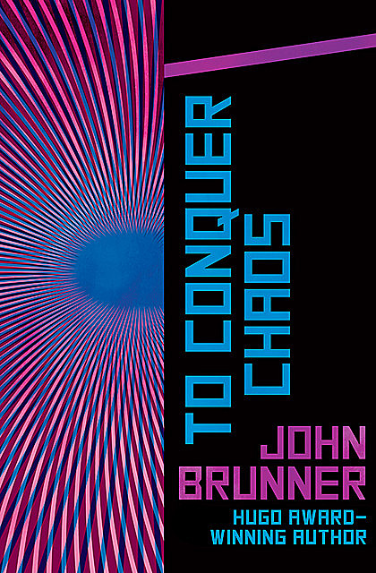 To Conquer Chaos, John Brunner