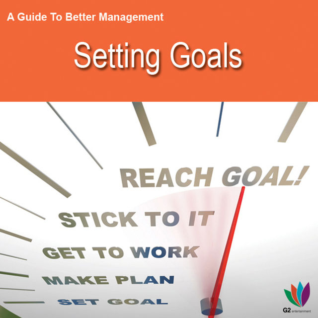 A Guide to Better Management Setting Goals, Jon Allen