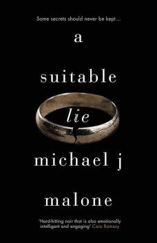 A Suitable Lie, Michael Malone