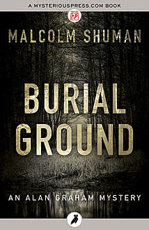 Burial Ground, Malcolm Shuman