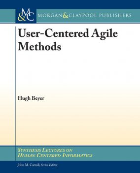 User-Centered Agile Methods, Hugh Beyer