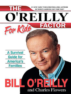 The O'Reilly Factor for Kids, Bill O'Reilly, Charles Flowers