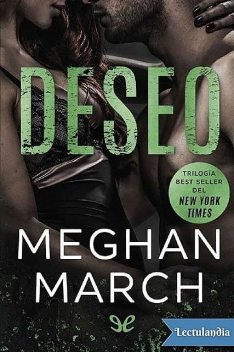 Deseo, Meghan March