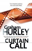 Curtain Call, Graham Hurley