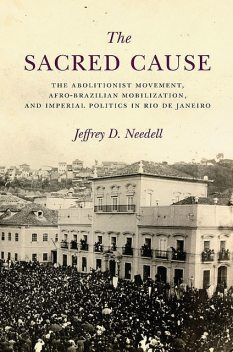 The Sacred Cause, Jeffrey Needell