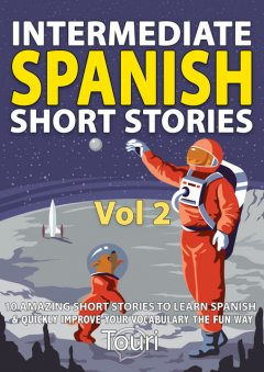 Intermediate Spanish Short Stories, Touri Language Learning