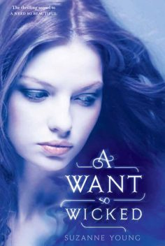 A Want So Wicked, Suzanne Young