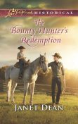The Bounty Hunter's Redemption, Janet Dean