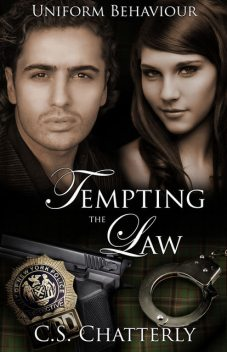 Tempting the Law, C.S.Chatterly