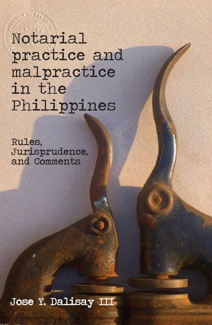 Notarial practice and malpractice in the Philippines, Jose Dalisay III