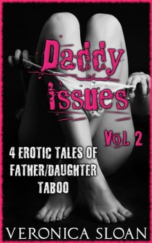 Daddy Issues – Volume 2, Veronica Sloan