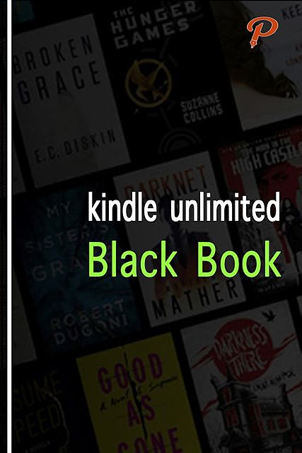 Kindle Unlimited Black Book, Ted Adams